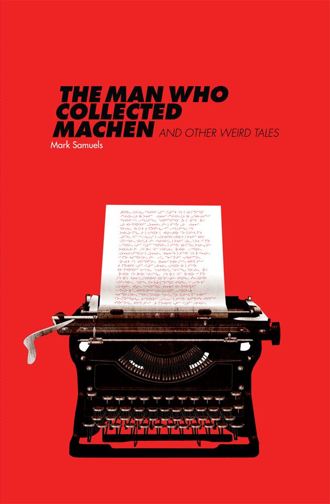 The-Man-Who-Collected-Machen-by-Mark-Samuels