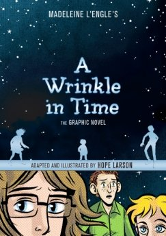 A_Wrinkle_in_Time_The_Graphic_Novel_adapted_by_Hope_Larson
