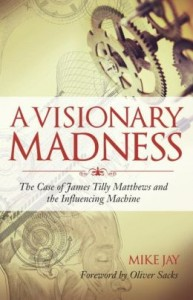 A_Visionary_Madness_by_Mike_Jay