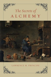 The_Secrets_of_Alchemy_by_Lawrence_Principe