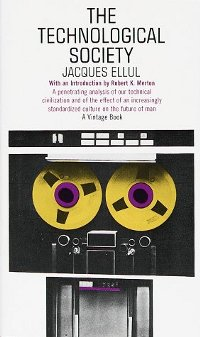 The_Technological_Society_by_Jacques_Ellul