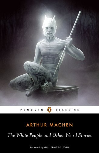 The_White_People_and_Other_Weird_Stories_by_Arthur_Machen-326x500